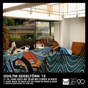 GDS.FM Show Nr. 37 LIVE from CINDY & KATE'S Dachterrasse with XEED & DOME DE ROSA
