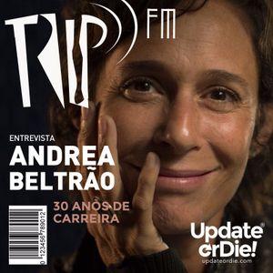 TRIP FM com Andréa Beltrao