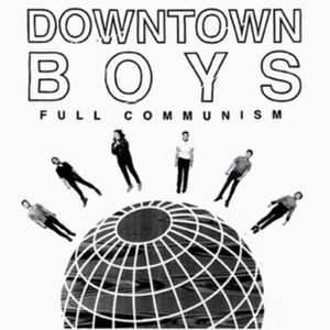Downtown Boys @ Something - 07/06/2016