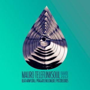 Mauro Telefunksoul - BA MIX 2012