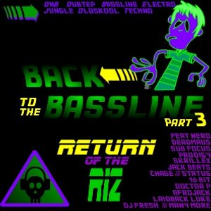 Back To The Bassline Part III (Return Of The Riz)