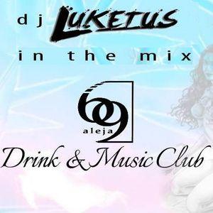 Aleja 69 Drink&Music Club Promo #1 (Luketus Mix)