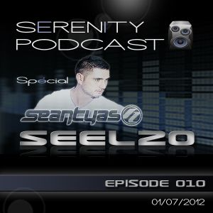 Seel20 presents Serenity Podcast EP010 / 100% Sean Tyas (01.07.2012)