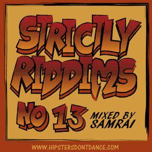Strictly Riddims No 13 Mixed By Samrai