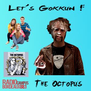 Let's Gokkun #2 (11/12) : Connards de jeunes (/w Steevy RB from The Octopus)