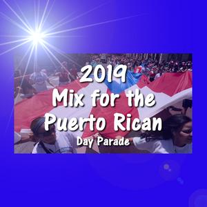 2019 Mix for the Puerto Rican Day Parade - DJ Carlos C4 Ramos
