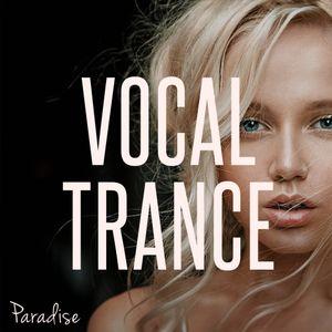 Paradise - Vocal Trance Top 10 (January 2017)