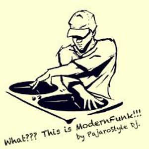 What??? This is ModernFunk by PajaroStyle.