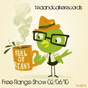 Free Range Show #1 by teaandcakerecords