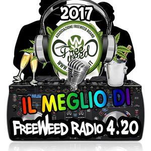 """Il meglio di"" Freeweed Radio 4.20 - Puntata 7 2017"