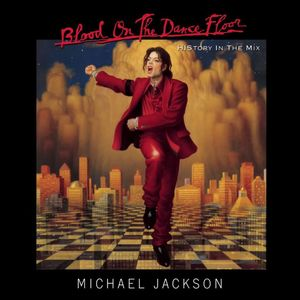 Michael Jackson Blood On The Dancefloor History In The Mix
