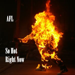 AFL - So Hot Right Now