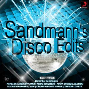 Sandmann's Disco Edits (Edit Three) - Mixed By Sandmann