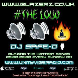 DJ Safe-D - #TheLoudShow - Unity Vibe Radio - Sunday 22-10-17 (8-10 PM GMT)