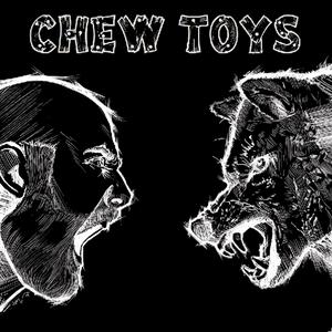 The Chew Toys - Full Album Stream