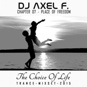DJ Axel F. - TCOL (Chapter 07) - Place Of Freedom
