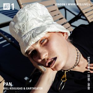 PAN w/ Bill Kouligas & Eartheater - 28th July 2018