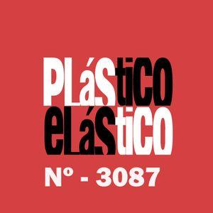 Plastico Elastico nª  3.087 / www.plasticoelastico.es