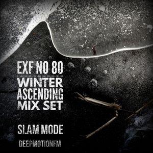 Slam Mode - Sedation in Noise Exploratory Files #80 - Winter Ascending