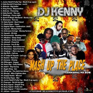 DJ KENNY MASH UP THE PLACE DANCEHALL MIX NOV 2018 by