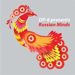 DP-6 presents Russian Minds (july 2015)