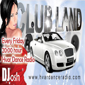 ClublandMix By DJ Josh session#02  @Hvar Radio