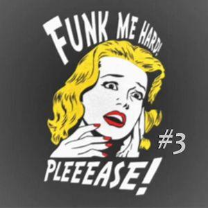 Funk Me Hard #3 - Easy Listening Funk Music