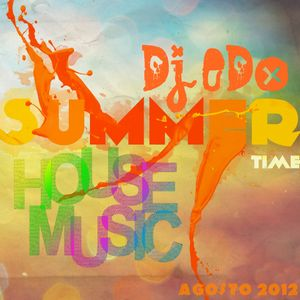 HOUSE MUSIC SUMMER TIME DJ EDO- AGOSTO 2012