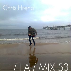 IA MIX 53 Chris Hreno