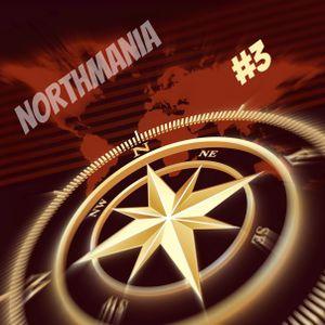 DJ North presents NorthMania #3
