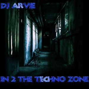 DJ Arvie In 2 The Techno Zone Episode Saturday 29-09-2018