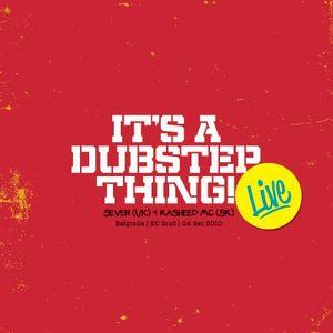 Seven & Rasheed MC - Live @ It's A Dubstep Thing | KC GRAD | Belgrade