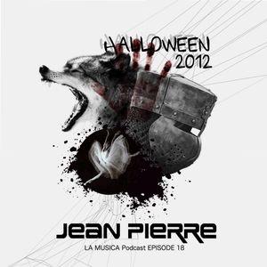 Jean Pierre Presents La Musica Podcast EP 18 - Halloween 2012