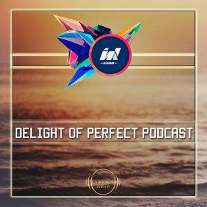 Ilya Krox - Delight Of Perfect Podcast 4