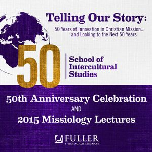 Dudley Woodberry: SIS 50th Celebration Chapel