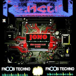 JOnO - Reactiv 013 Fnoob Techno Radio - March 01st 2017 - Dark Techno mix
