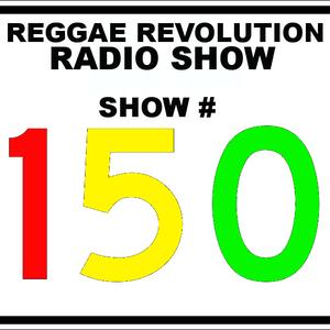 Reggae Revolution 1-4-11 Episode #150