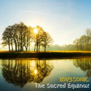 """THE SACRED EQUINOX"" Ambient & Epic mixtape"