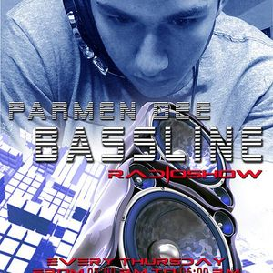 DJ ParmenDee Presents The Bassline Show #1