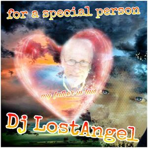 for a Special Person (Dj LostAngel freestyle mix)