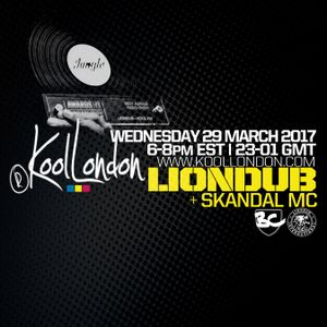 LIONDUB FT. SKANDAL MC - KOOLLONDON - 03.29.17 [DRUM & BASS PRESSURE]