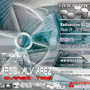 RADIOACTIVO DJ 24-2018 BY CARLOS VILLANUEVA