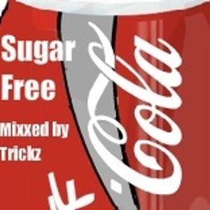 Jay Trickz - Sugar Free Mixx