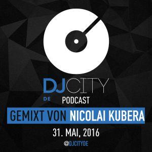 Nicolai Kubera - DJcity DE Podcast - 31/05/16