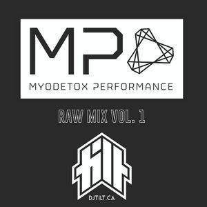 MYODETOX PERFORMANCE RAW MIX VOL. 1
