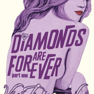Diamonds Are Forever part 1