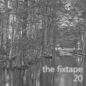 Thefixtape #20