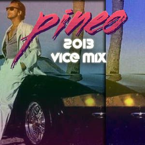 PINEO - Vice Mix 2013