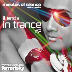 It Ends in Trance #2 - MOS Minimix Series