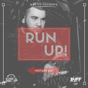 Run Up Mixtape 2017